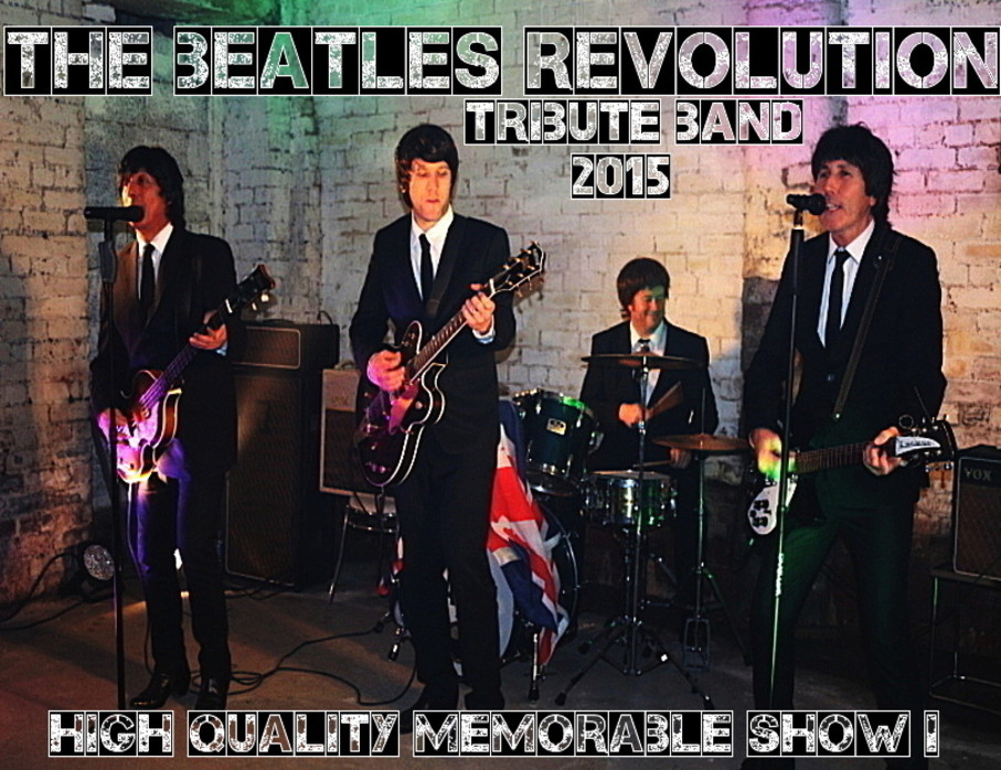 THE BEATLES REVOLUTION TRIBUTE BAND 2015.jpg
