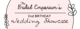 The Bridal Emporium's 2nd Birthday Wedding Showcase